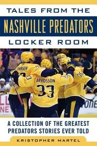 Tales from the Nashville Predators Locker Room