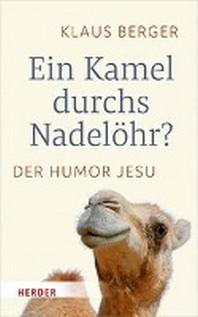 Ein Kamel Durchs Nadelohr?