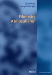 Filmische Atmosphaeren