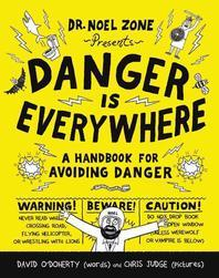 Danger Is Everywhere