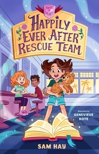 Happily Ever After Rescue Team
