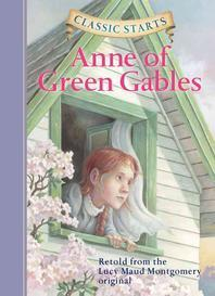 Classic Starts(r) Anne of Green Gables