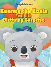Kenney the Koala and the Birthday Surprise