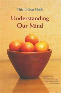 Understanding Our Mind