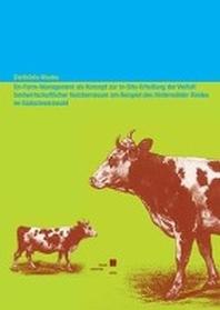 On-Farm-Management als Konzept zur In-Situ-Erhaltung der Vielfalt landwirtschaftlicher Nutztierrassen am Beispiel des  Hinterw?lder Rindes im S?dschwarzwald