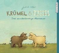 Kruemel und Fussel - Drei wunderborstige Abenteuer
