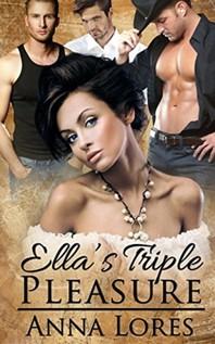 Ella's Triple Pleasure