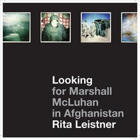 Looking for Marshall McLuhan in Afghanistan