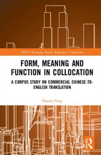 Form, Meaning and Function in Collocation