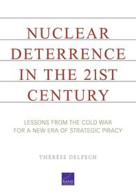 Nuclear Deterrence in the 21st Century