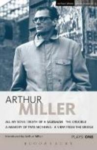 Plays One. Arthur Miller