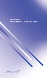 The Internet Does Not Exist