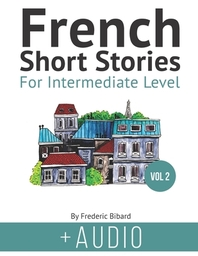 French Short Stories for Intermediate Level + AUDIO Vol 2