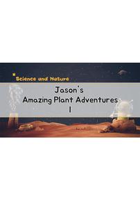 Jason's Amazing Plant Adventures