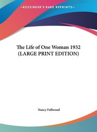 The Life of One Woman 1932
