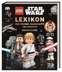 LEGO? Star Wars(TM) Lexikon der Figuren, Raumschiffe und Droiden