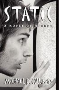 Static! a Novel of Horror