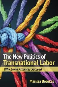 The New Politics of Transnational Labor