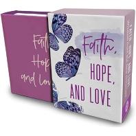 Faith, Hope, and Love (Tiny Book)