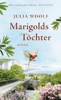 Marigolds Toechter