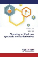Chemistry of Chalcone synthesis and its derivatives