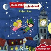 Guck mal, schieb mal! Meine Kinderklassiker - Peter Pan