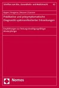 Pradiktive Und Prasymptomatische Diagnostik Spatmanifestierender Erkrankungen