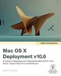 Mac OS X Deployment v10.6