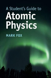 A Student's Guide to Atomic Physics