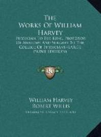 The Works of William Harvey