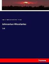 Johnsonian Miscellanies