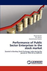 Performance of Public Sector Enterprises in the Stock Market