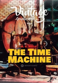 Vintage Graphic Novel - H. G. Wells' the Time Machine
