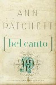 Bel Canto (Harper Perennial Modern Classics)
