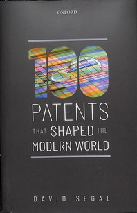 One Hundred Patents That Shaped the Modern World