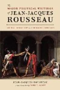 The Major Political Writings of Jean-Jacques Rousseau