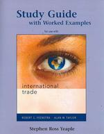 Study Guide with Worked Examples for Use with International Trade