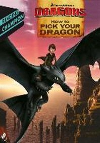How to Train Your Dragon TV: How to Pick Your Dragon