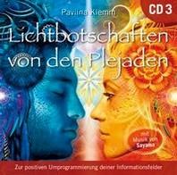 Lichtbotschaften von den Plejaden [?bungs-CD 3]