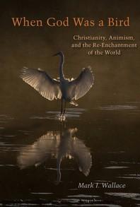 When God Was a Bird