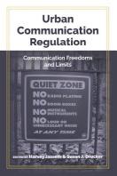 Urban Communication Regulation; Communication Freedoms and Limits