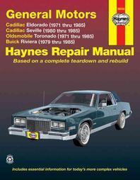 General Motors Eldorado, Seville, Toronado & Riviera Haynes Repair Manual