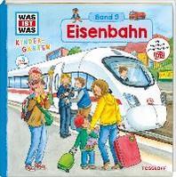 WAS IST WAS Kindergarten, Band 9. Eisenbahn
