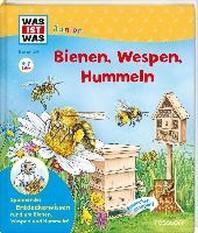 WAS IST WAS Junior Band 34 Bienen, Wespen, Hummeln