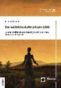 Der Weibliche Aufbruch Um 1900