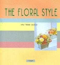 THE FLORAL STYLE