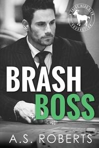 Brash Boss