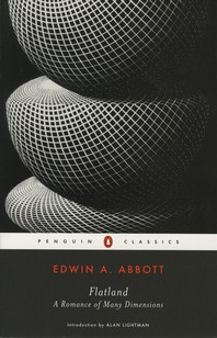 Flatland : A Romance of Many Dimensions (Penguin Classics)