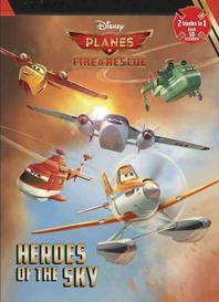 Heroes of the Sky/High-Flying Friends
