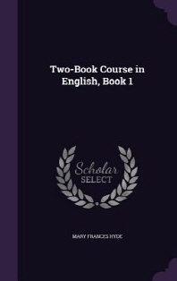 Two-Book Course in English, Book 1